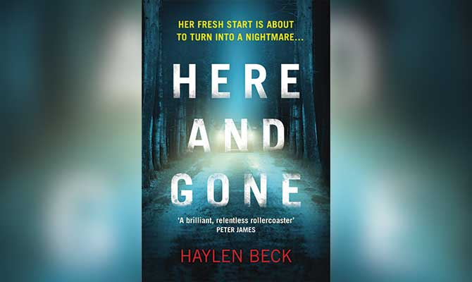 HERE AND GONE - HAYLEN BECK (HARVILL SECKER)