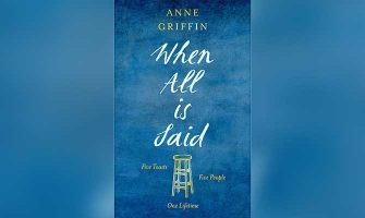 WHEN ALL IS SAID - ANNE GRIFFIN (SCEPTRE)