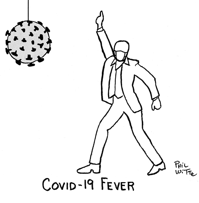 Phil Witte - COVID-19 fever