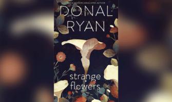 Strange Flowers - Donal Ryan